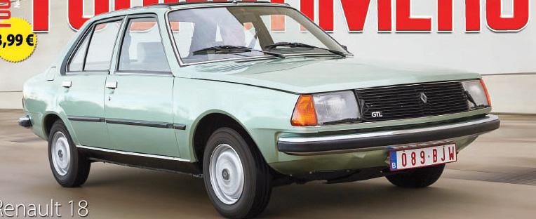 Honneur à la Renault 18 dans notre numéro de février