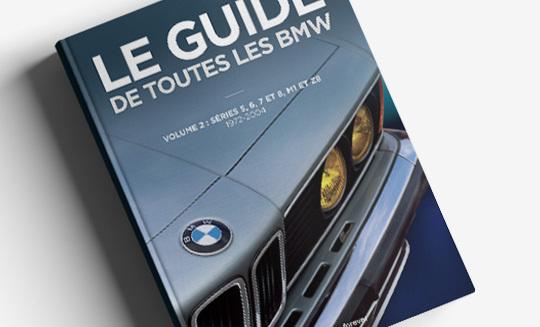 Le Guide de toutes les BMW, deuxième !